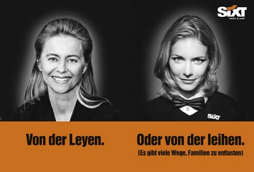 Werbung Sixt Plakat (Ursula von der Leyen)