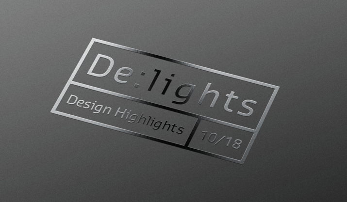 De:lights – aktuelle und inspirierende Design Highlights 10/18